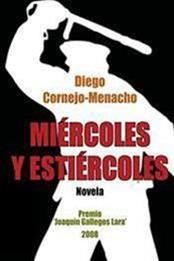descargar epub Miércoles y estiércoles – Autor Diego Cornejo-Menacho gratis