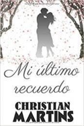 descargar epub Mi último recuerdo – Autor Christian Martins gratis