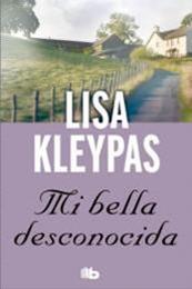 descargar epub Mi bella desconocida – Autor Lisa Kleypas gratis