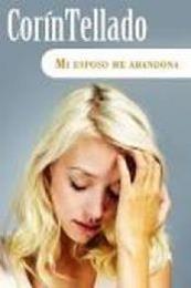 descargar epub Mi esposo me abandona – Autor Corín Tellado