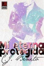 descargar epub Mi eterna protegida – Autor C. J. Benito