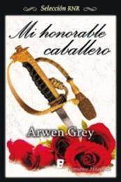 descargar epub Mi honorable caballero – Autor Arwen Grey