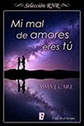 descargar epub Mi mal de amores eres tú – Autor Emma J. Care gratis