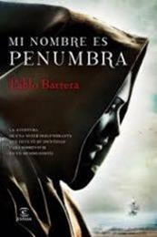 descargar epub Mi nombre es penumbra – Autor Pablo Barrera