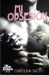 descargar epub Mi obsesión – Autor Carolina Salvo