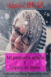 descargar epub Mi pequeña ardilla y copos de nieve – Autor Agnès Ruiz gratis
