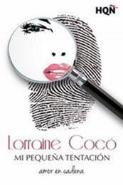 descargar epub Mi pequeña tentación – Autor Lorraine Cocó gratis