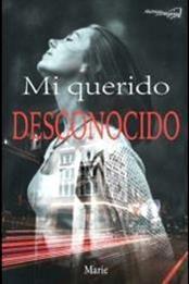 descargar epub Mi querido desconocido – Autor Mariela Sánchez