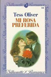 descargar epub Mi rosa preferida – Autor Tess Oliver