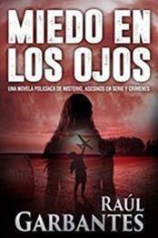 descargar epub Miedo en los ojos – Autor Raúl Garbantes gratis