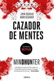 descargar epub Mindhunter: Cazador de mentes – Autor John Douglas