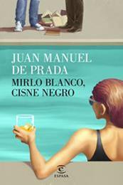 descargar epub Mirlo blanco, cisne negro – Autor Juan Manuel de Prada