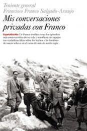 descargar epub Mis conversaciones privadas con Franco – Autor Francisco Franco Salgado-Araujo gratis