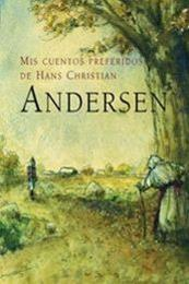 descargar epub Mis cuentos preferidos de Hans Christian Andersen – Autor Hans Christian Andersen