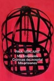 descargar epub Mis hospitales & Mis prisiones – Autor Paul Verlaine gratis