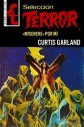 descargar epub Miserere por mí – Autor Curtis Garland