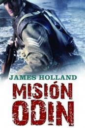 descargar epub Misión Odín – Autor James Holland