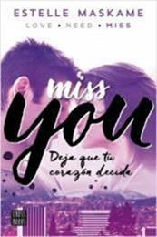 descargar epub Miss you – Autor Estelle Maskame