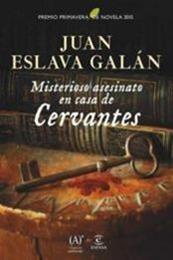 descargar epub Misterioso asesinato en casa de Cervantes – Autor Juan Eslava Galán