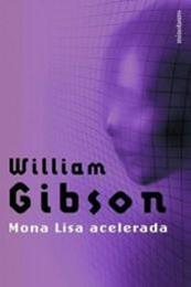 descargar epub Mona Lisa acelerada – Autor William Gibson gratis