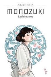 descargar epub Monozuki: La chica zorro – Autor R. G. Wittener gratis