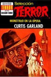 descargar epub Monstruo en la ópera – Autor Curtis Garland