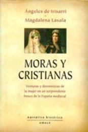 descargar epub Moras y cristianas – Autor Ángeles de Irisarri;Magdalena Lasala