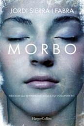 descargar epub Morbo – Autor Jordi Sierra i Fabra gratis