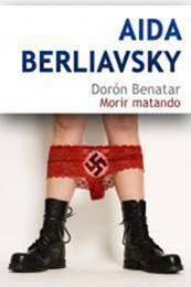descargar epub Morir matando – Autor Aída Berliavsky