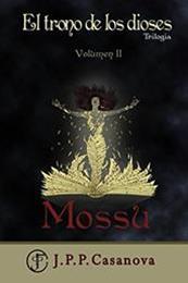 descargar epub Mossu – Autor Juan Pablo Pascual Casanova gratis