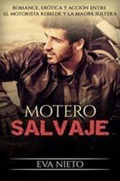 descargar epub Motero Salvaje – Autor Eva Nieto gratis