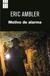 descargar epub Motivo de alarma – Autor Eric Ambler gratis