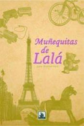 descargar epub Muñequitas de Lalá – Autor Javier Ramírez Viera