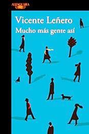 descargar epub Mucho más gente así – Autor Vicente Leñero