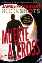 descargar epub Muerte a Cross – Autor James Patterson gratis