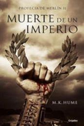 descargar epub Muerte de un Imperio – Autor M.K. Hume