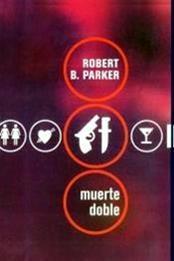 descargar epub Muerte doble – Autor Robert B. Parker