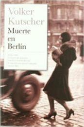 descargar epub Muerte en Berlín – Autor Volker Kutscher