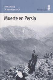descargar epub Muerte en Persia – Autor Annemarie Schwarzenbach