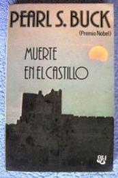 descargar epub Muerte en el castillo – Autor Pearl S. Buck