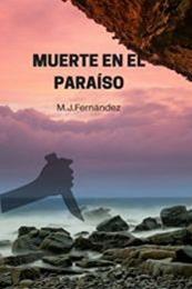 descargar epub Muerte en el paraíso – Autor M.J. Fernández gratis