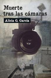 descargar epub Muerte tras las cámaras – Autor Alicia G. García