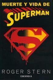 descargar epub Muerte y vida de Superman – Autor Roger Stern