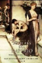 descargar epub Mujeres del Imperio – Autor Paul -Jean Franceschini;Pierre Lunel