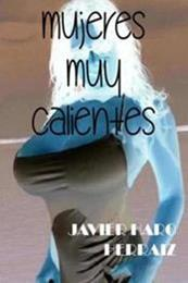 descargar epub Mujeres muy calientes – Autor Javier Haro Herráiz gratis