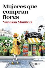 descargar epub Mujeres que compran flores – Autor Vanessa Montfort gratis