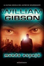 descargar epub Mundo espejo – Autor William Gibson gratis