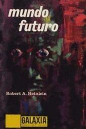 descargar epub Mundo futuro – Autor John Wyndham;Karl Zeigfreid gratis