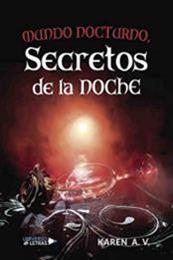 descargar epub Mundo nocturno, secretos de la noche – Autor Karen A.V. gratis