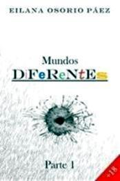descargar epub Mundos diferentes – Autor Eilana Osorio Páez